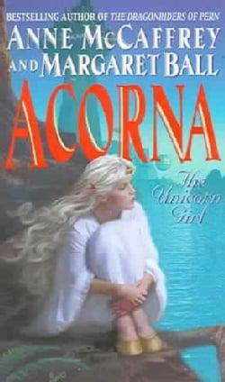 Acorna: The Unicorn Girl (Paperback)