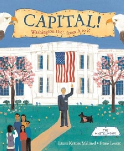 Capital!: Washington D.C. from A to Z (Paperback)