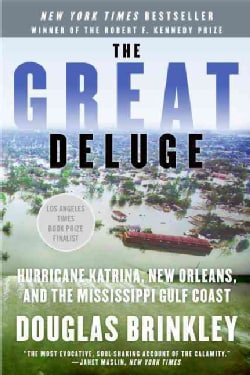 The Great Deluge: Hurricane Katrina, New Orleans, and the Mississippi Gulf Coast (Paperback)