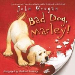 Bad Dog, Marley! (Paperback)