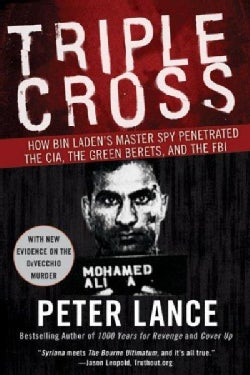 Triple Cross: How Bin Laden's Master Spy Penetrated the CIA, the Green Berets, and the FBI (Paperback)