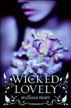 Wicked Lovely (Hardcover)