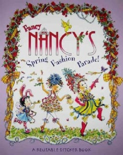Fancy Nancy's Fashion Parade!: Reusable Sticker Book (Paperback)