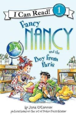 Fancy Nancy and the Boy from Paris (Paperback)