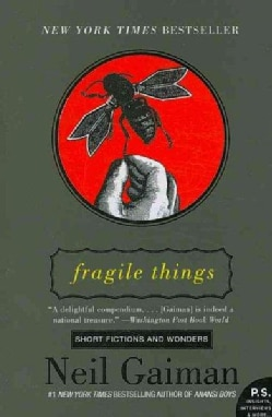 Fragile Things: Short Fictions and Wonders (Paperback)