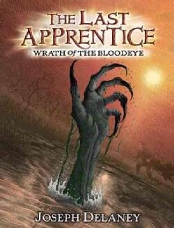 Wrath of the Bloodeye (Hardcover)