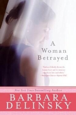 A Woman Betrayed (Paperback)