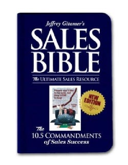 Jeffrey Gitomer's Sales Bible: The Ultimate Sales Resource (Hardcover)
