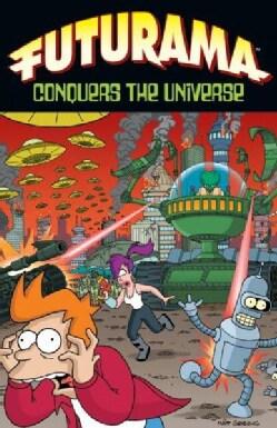 Futurama Conquers the Universe (Paperback)