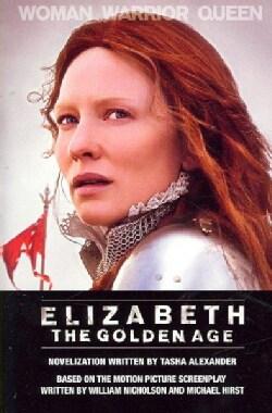 Elizabeth: The Golden Age (Paperback)