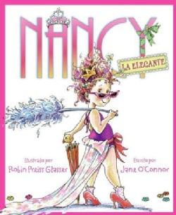 Nancy la elegante / Fancy Nancy (Hardcover)