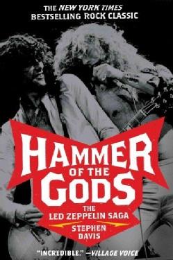 Hammer of the Gods: The Led Zeppelin Saga (Paperback)