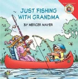 Just Fishing With Grandma (Paperback)