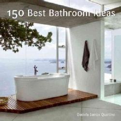 150 Best Bathroom Ideas (Hardcover)