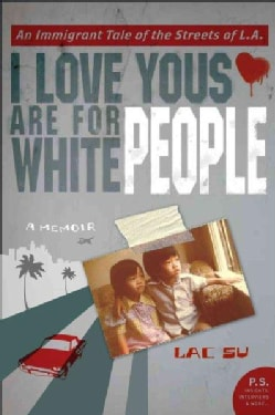 I Love Yous Are for White People: A Memoir (Paperback)
