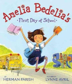 Amelia Bedelia's First Day of School (Paperback)