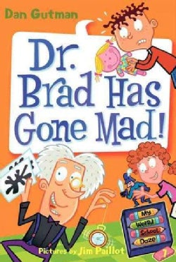 Dr. Brad Has Gone Mad! (Paperback)