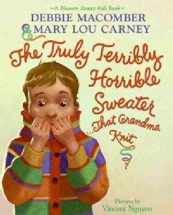 The Truly Terribly Horrible Sweater...that Grandma Knit (Hardcover)