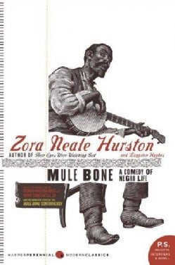 Mule Bone: A Comedy of Negro Life (Paperback)