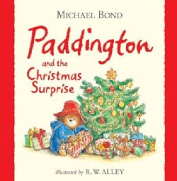 Paddington and the Christmas Surprise (Hardcover)