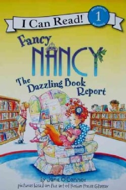 Fancy Nancy the Dazzling Book Report (Paperback)