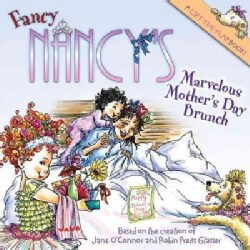 Fancy Nancy's Marvelous Mother's Day Brunch (Paperback)