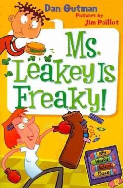 Ms. Leakey Is Freaky! (Hardcover)