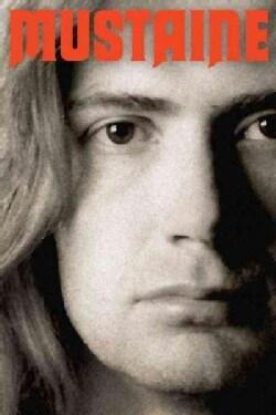 Mustaine: A Heavy Metal Memoir (Hardcover)