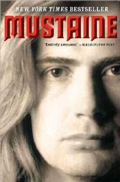 Mustaine: A Heavy Metal Memoir (Paperback)