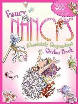 Fancy Nancy's Absolutely Stupendous Sticker Book (Paperback)