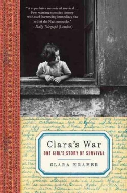 Clara's War: One Girl's Story of Survival (Paperback)