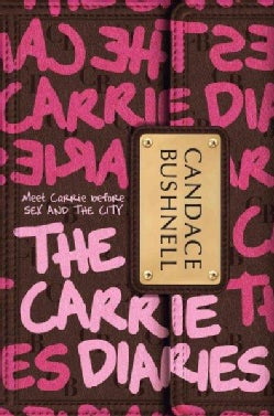 The Carrie Diaries (Hardcover)
