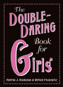 The Double-Daring Book for Girls (Hardcover)