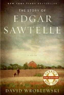 The Story of Edgar Sawtelle (Hardcover)