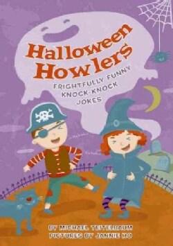 Halloween Howlers: Frightfully Funny Knock-knock Jokes (Paperback)