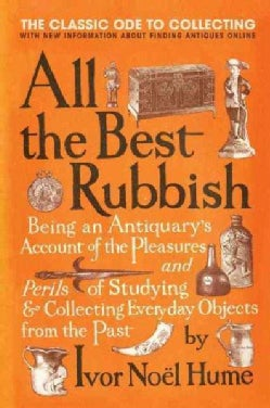 All the Best Rubbish: The Classic Ode to Collecting (Paperback)