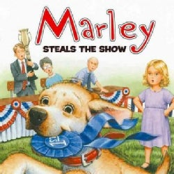 Marley Steals the Show (Paperback)