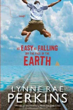 As Easy As Falling Off the Face of the Earth (Hardcover)