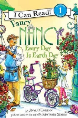 Fancy Nancy Every Day Is Earth Day (Paperback)