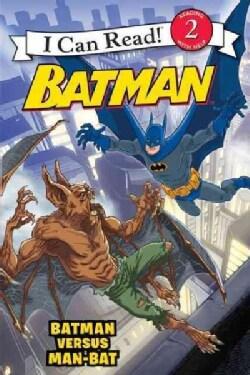 Batman Versus Man-Bat: Batman Versus Man-Bat (Paperback)