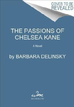 The Passions of Chelsea Kane (Paperback)