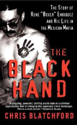 """The Black Hand: The Bloody Rise and Redemption of """"Boxer"""" Enriquez, a Mexican Mob Killer (Paperback)"""