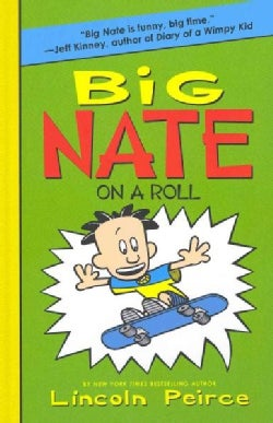 Big Nate on a Roll (Hardcover)