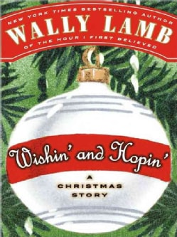 Wishin' and Hopin': A Christmas Story (Paperback)
