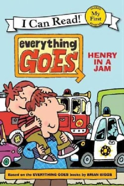 Everything Goes: Henry in a Jam (Paperback)