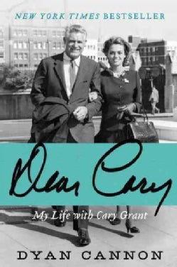 Dear Cary: My Life With Cary Grant (Paperback)