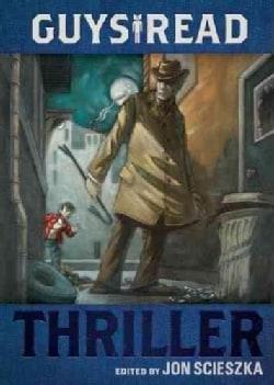 Guys Read: Thriller (Paperback)