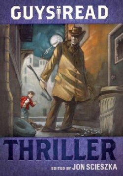 Guys Read: Thriller (Hardcover)