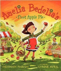 Amelia Bedelia's First Apple Pie (Hardcover)