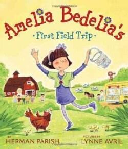 Amelia Bedelia's First Field Trip (Paperback)